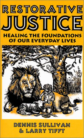 Restorative Justice : Healing the Foundations of Our Everyday Lives  2001 edition cover