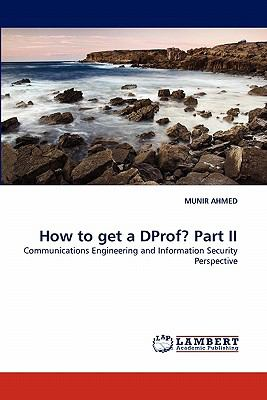 How to Get a Dprof? Part II  N/A 9783843361316 Front Cover