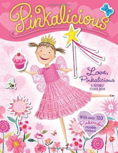 Pinkalicious: Love, Pinkalicious Reusable Sticker Book  N/A 9780061927317 Front Cover