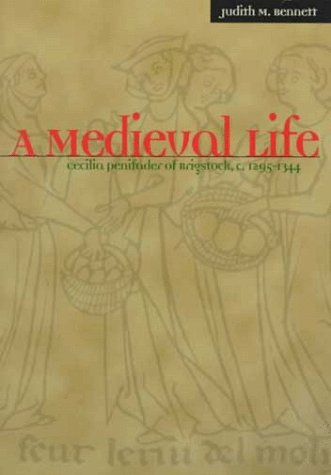 Medieval Life Cecilia Penifader of Brigstock, C. 1295-1344  1999 9780072903317 Front Cover