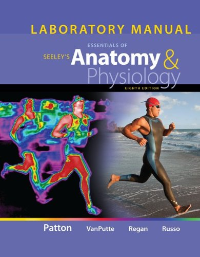 Laboratory Manual for Seeley's Essentials of Anatomy and Physiology  8th 2013 edition cover