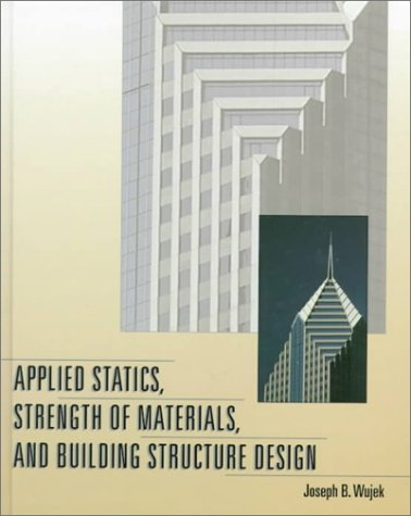 Applied Statics, Strength of Materials, and Building Structure Design   1999 edition cover