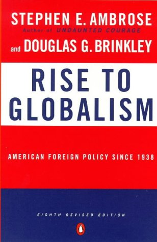 Rise to Globalism American Foreign Policy since 1938 8th 1998 (Revised) edition cover