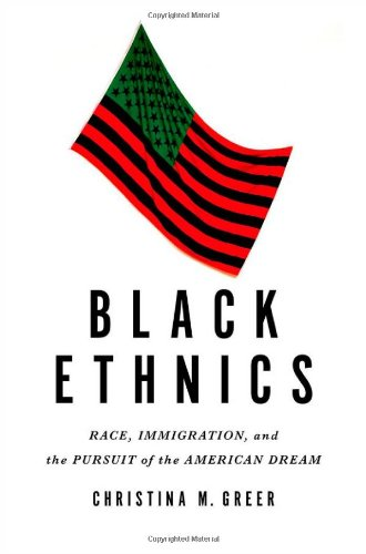 Black Ethnics Race, Immigration, and the Pursuit of the American Dream  2013 edition cover