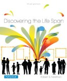 Discovering the Life Span  3rd 2015 9780205992317 Front Cover