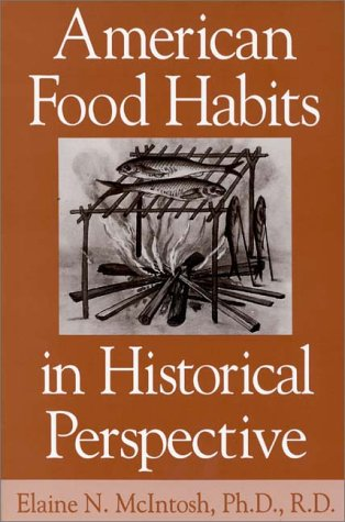 American Food Habits in Historical Perspective   1995 9780275953317 Front Cover