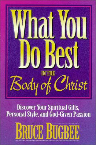 What You Do Best : In the Body of Christ 1st 1995 edition cover