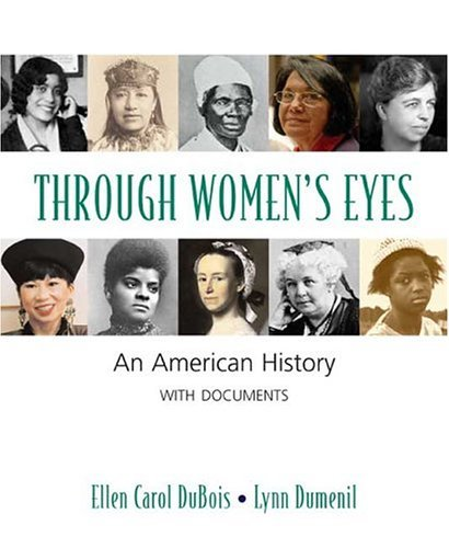 Through Women's Eyes An American History with Documents  2005 edition cover