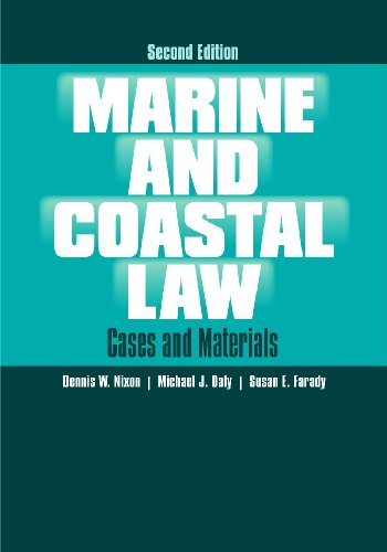 Marine and Coastal Law Cases and Materials 2nd 2009 (Revised) 9780313378317 Front Cover
