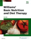 Williams' Basic Nutrition and Diet Therapy  15th 2017 9780323377317 Front Cover