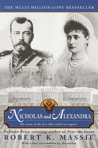 Nicholas and Alexandra The Fall of the Romanov Dynasty  2000 edition cover