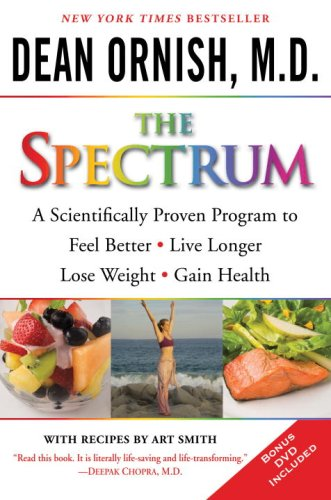 Spectrum A Scientifically Proven Program to Feel Better, Live Longer, Lose Weight, and Gain Health N/A 9780345496317 Front Cover
