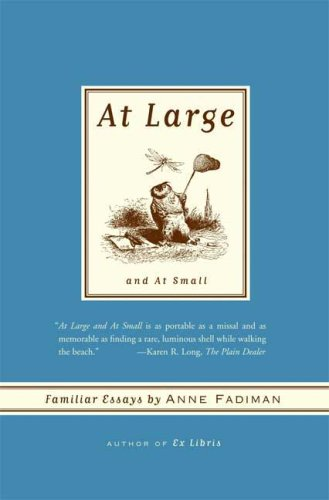 At Large and at Small Familiar Essays N/A edition cover