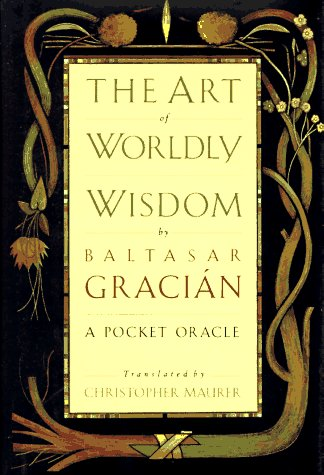 Art of Worldly Wisdom  N/A edition cover