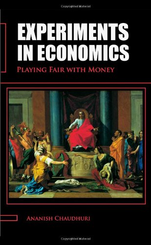 Experiments in Economics Playing Fair with Money  2009 edition cover