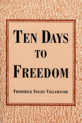 Ten Days to Freedom  N/A 9780533161317 Front Cover