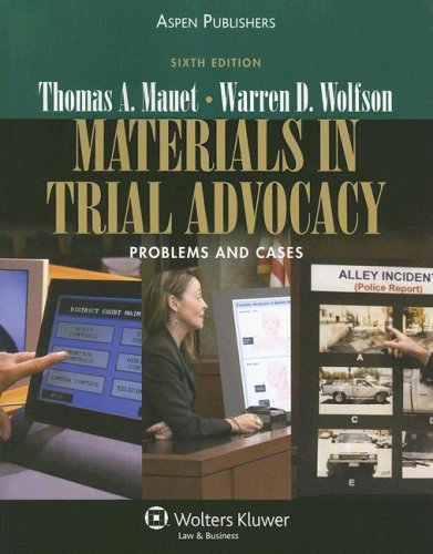 Materials in Trial Advocacy Problems and Cases 6th 2007 (Revised) edition cover