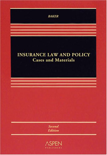 Insurance Law and Policy Cases and Materials 2nd 2008 (Revised) edition cover
