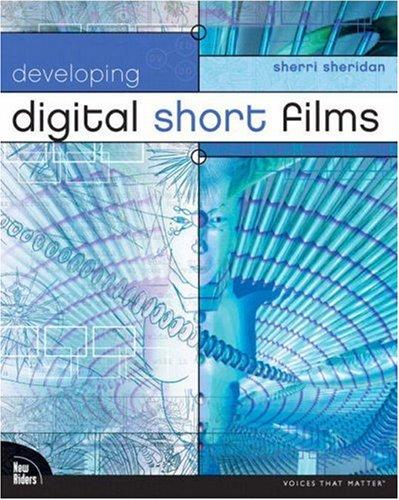 Developing Digital Short Films   2004 edition cover
