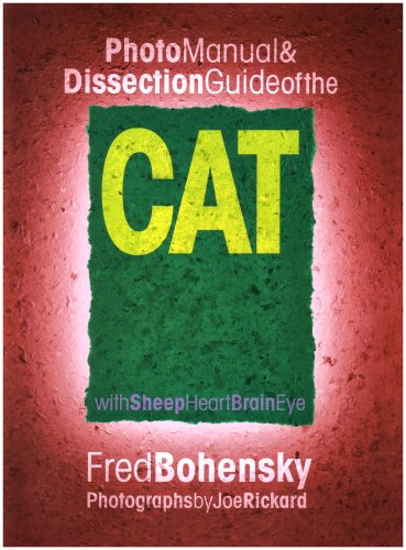 Photo Manual and Dissection Guide of the Cat With Sheep Heart, Brain, Eye  2001 edition cover