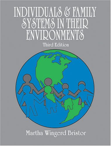Individuals and Family Systems in Their Environments 3rd 2003 (Revised) 9780757505317 Front Cover