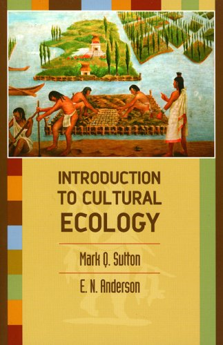 Introduction to Cultural Ecology   2004 9780759105317 Front Cover