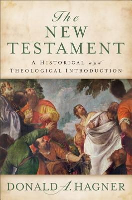 New Testament A Historical and Theological Introduction  2012 edition cover
