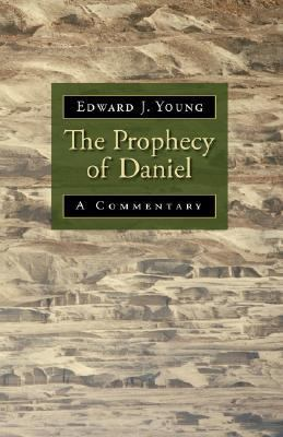 Prophecy of Daniel A Commentary N/A edition cover