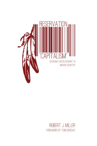 Reservation Capitalism Economic Development in Indian Country  2013 edition cover