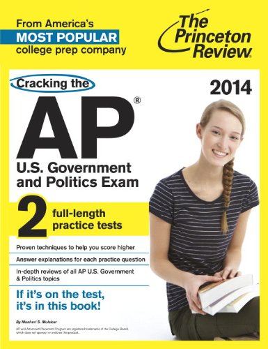 Cracking the AP U. S. Government and Politics Exam, 2014 Edition  N/A edition cover