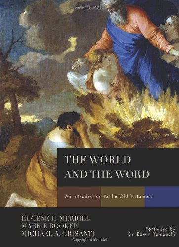 World and the Word An Introduction to the Old Testament  2011 edition cover