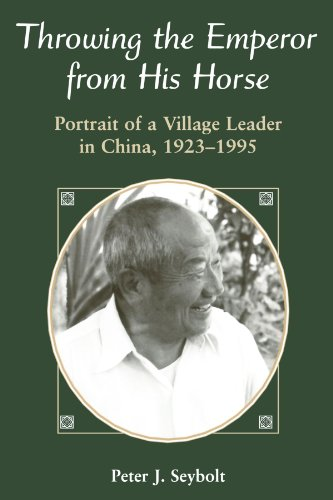 Throwing the Emperor from His Horse Portrait of a Village Leader in China, 1923-1995  1996 edition cover
