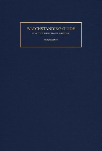 Watchstanding Guide for the Merchant Officer  3rd 2014 (Revised) edition cover