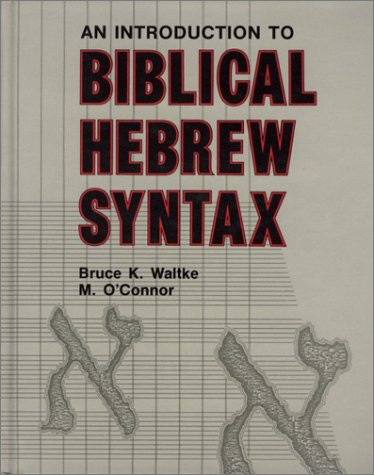 Introduction to Biblical Hebrew Syntax   1990 edition cover