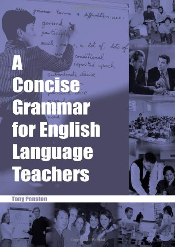 A Concise Grammar for English Language Teachers N/A 9780953132317 Front Cover