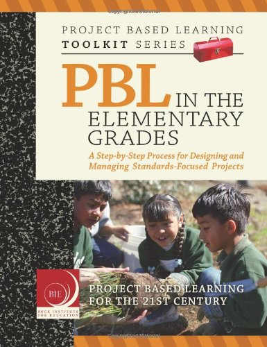PBL in the Elementary Grades N/A edition cover
