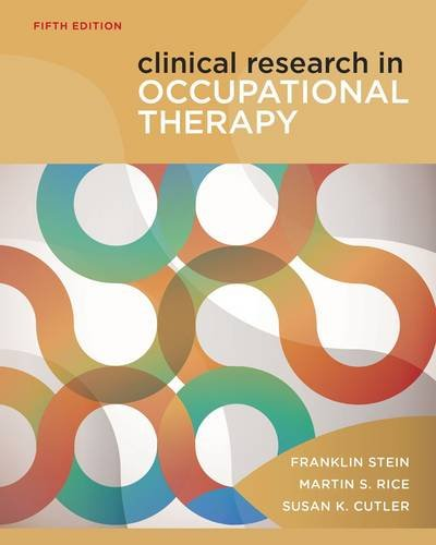 Clinical Research in Occupational Therapy  5th 2013 edition cover