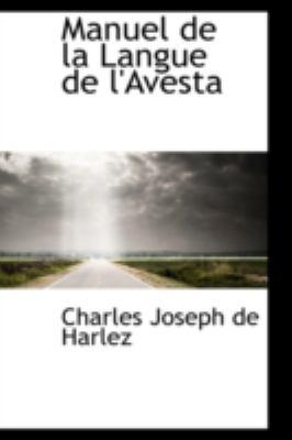 Manuel de la Langue de L'Avest  N/A 9781113074317 Front Cover