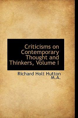 Criticisms on Contemporary Thought and Thinkers N/A 9781115265317 Front Cover