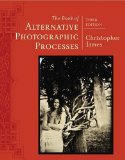 Book of Alternative Photographic Processes  3rd 2016 edition cover