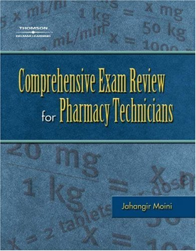 Comprehensive Exam Review for the Pharmacy Technician   2005 edition cover