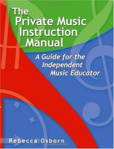 Private Music Instruction Manual A Guide for the Independent Music Educator  2004 edition cover