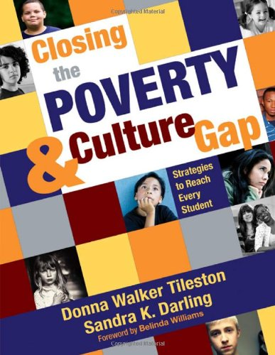 Closing the Poverty and Culture Gap Strategies to Reach Every Student  2009 edition cover