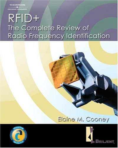 Rfid+ The Complete Review of Radio Frequency Identification  2007 (Student Manual, Study Guide, etc.) edition cover