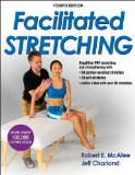 Facilitated Stretching-4th Edition with Online Video  4th 2014 edition cover