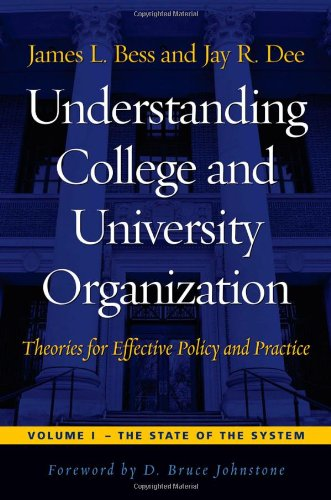 Understanding College and University Organization Theories for Effective Policy and Practice - The State of the System  2007 edition cover