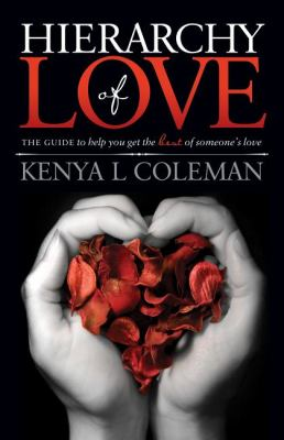 Hierarchy of Love The Guide to Help You Get the Best of Someone's Love N/A 9781614481317 Front Cover