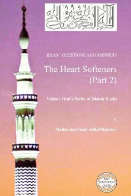 Islam : Questions and Answers - the Heart Softeners (Part 2) N/A edition cover