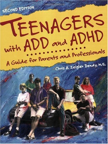 Teenagers with ADD and ADHD A Guide for Parents and Professionals 2nd 2006 edition cover