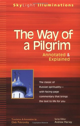 Way of a Pilgrim The Jesus Prayer Journey  2001 (Annotated) edition cover